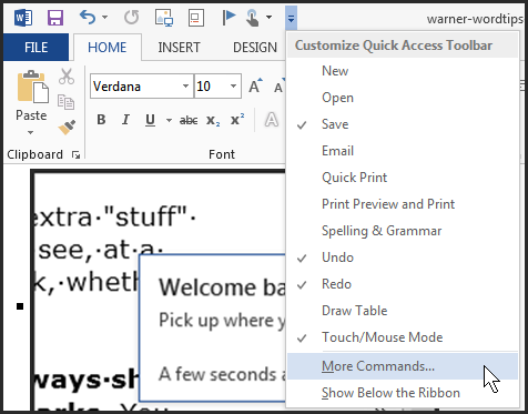 Figure 4: Put your most frequently-used commands into the Quick Launch toolbar.