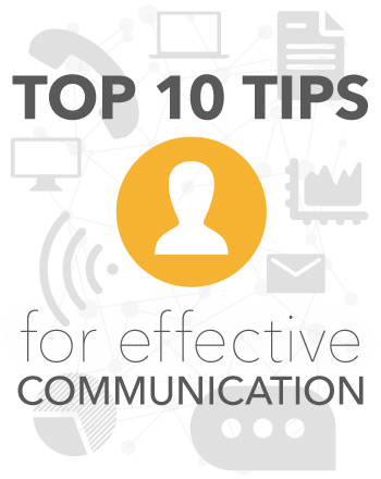 Top 10 Tips for Effective Communication