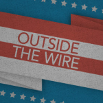 Outside the Wire: Extended Deadline