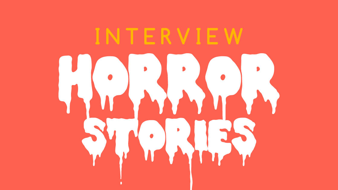interview tips campaign graphic doc [Recovered]_horror stories featured