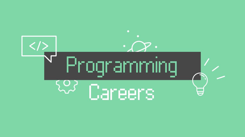 This Week: Programming Careers