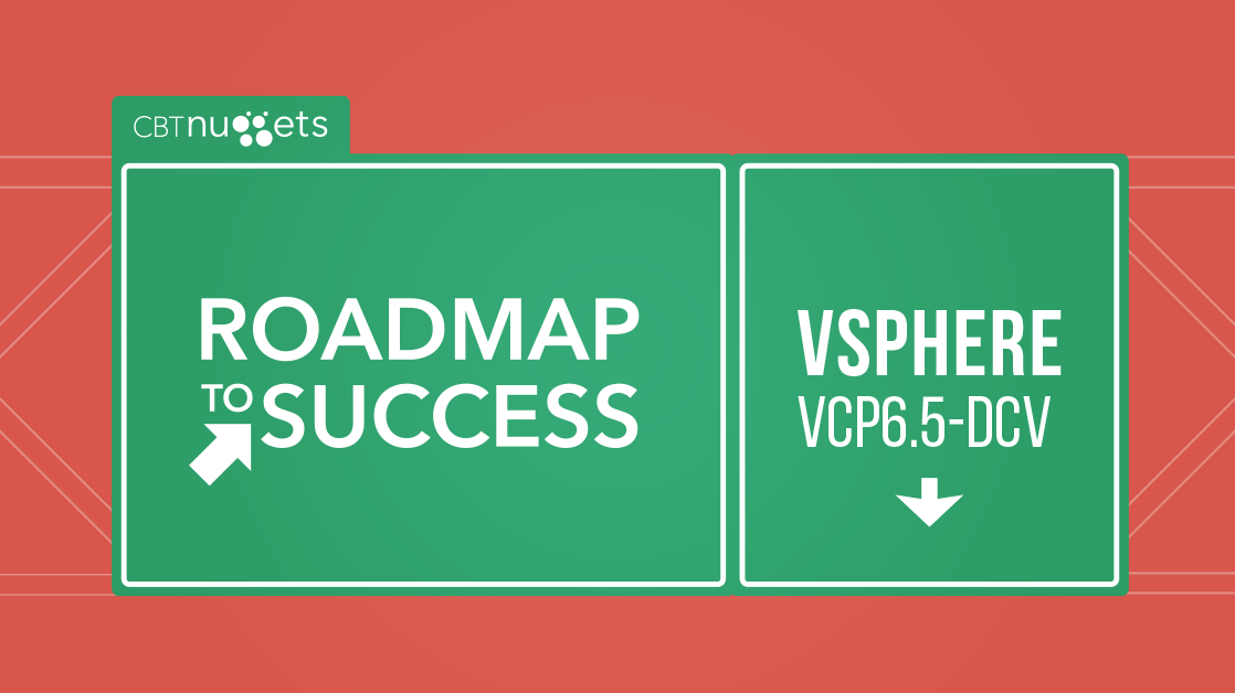 Roadmap to Success: VMware vSphere 6 5 (VCP6 5-DCV)