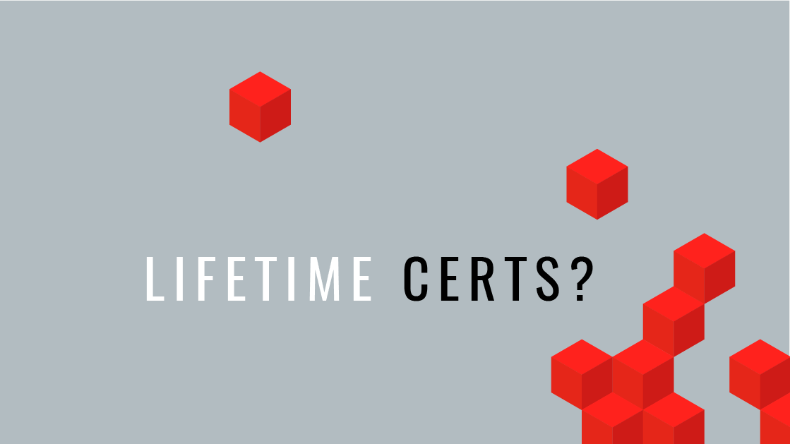 Why Not Have Lifetime It Certifications