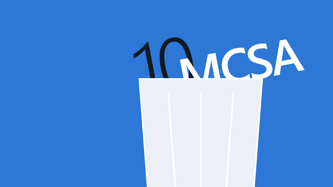 Microsoft Retired Your MCSA  Now What?
