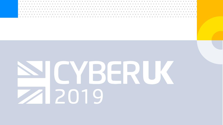 CYBERUK 2019 Recap: IT Security Training in High Demand
