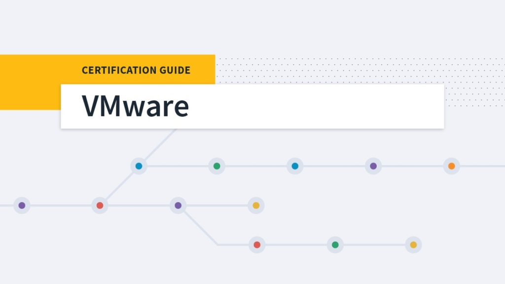 A Complete VMware Certification Guide