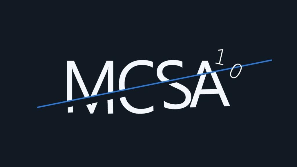 Why Microsoft Retired the Windows 10 MCSA