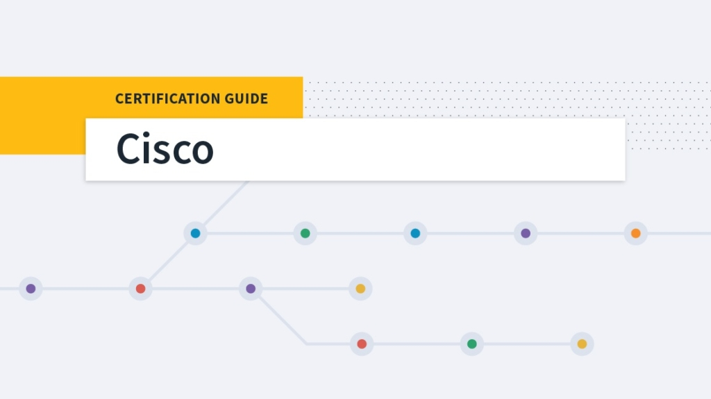 A Complete Cisco Certification Guide
