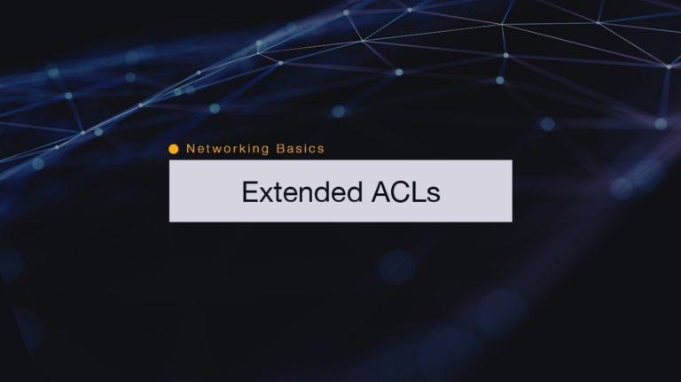 Networking Basics: Configuring Extended Access Lists on Cisco Routers