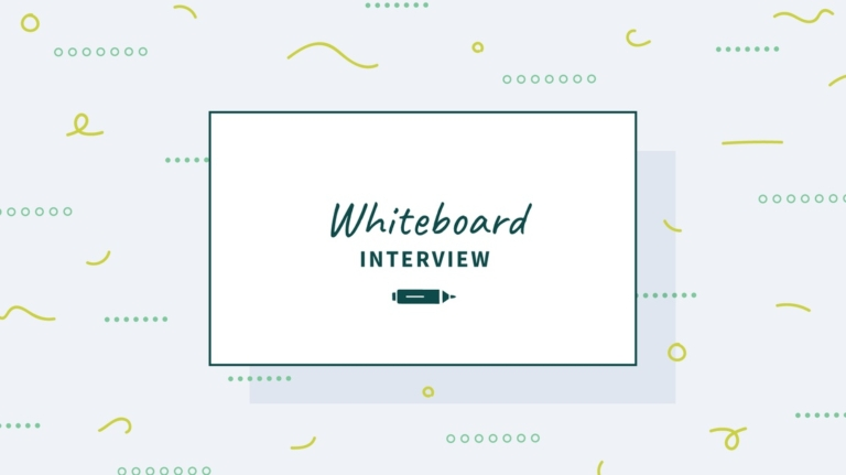 How to Ace Your Whiteboard Interview