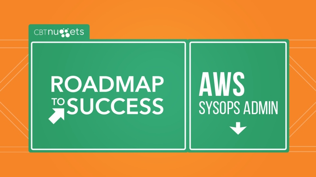 Roadmap to Success: AWS SysOps Admin