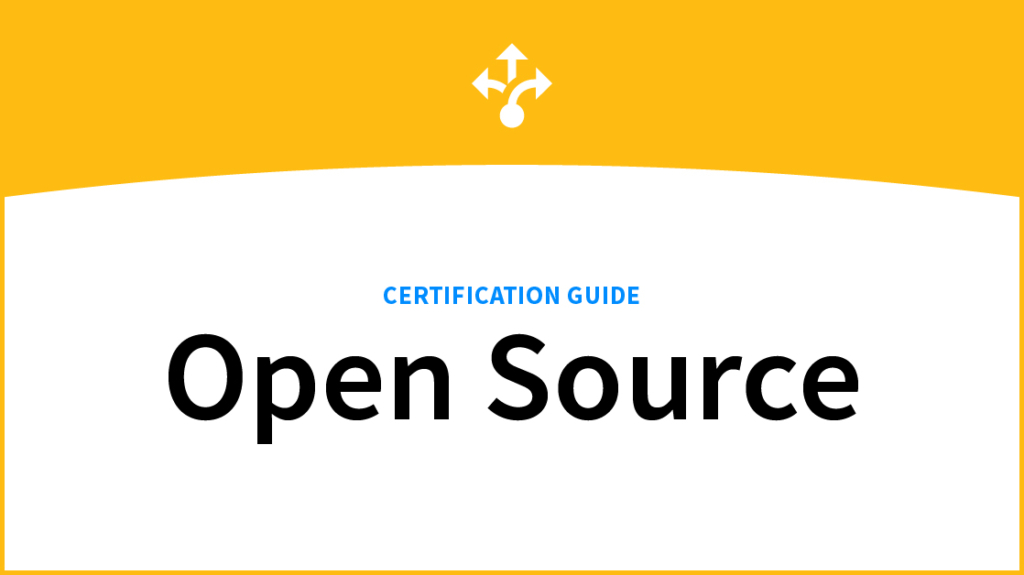 A Complete Open Source Certification Guide