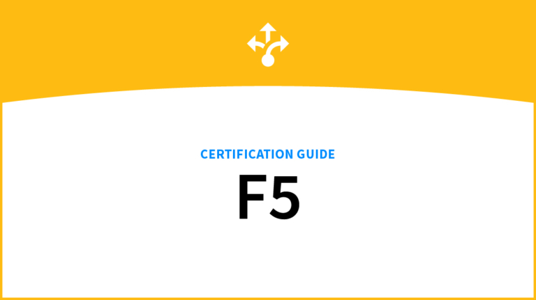 A Complete F5 Certification Guide