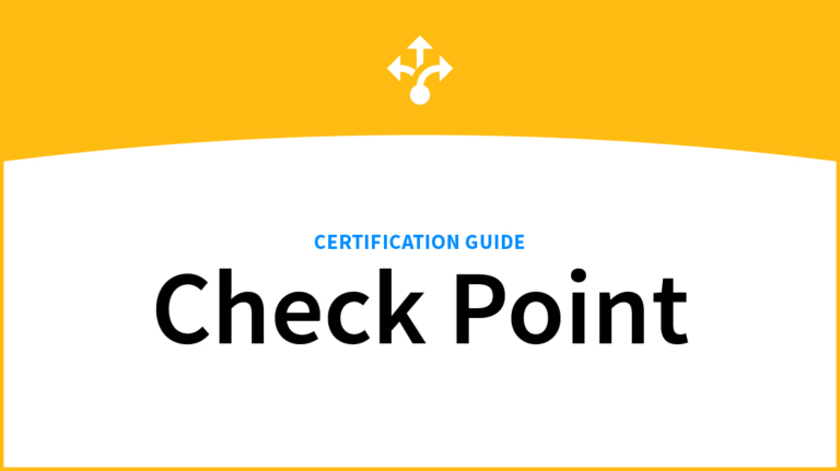 A Complete Check Point Certification Guide