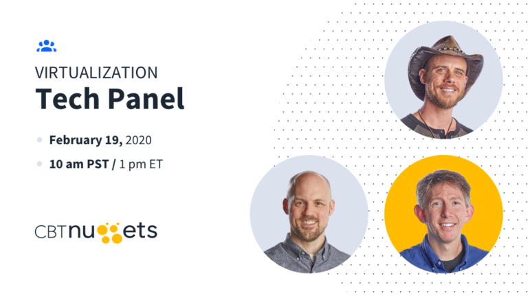 You're Invited to a Virtualization Tech Panel with our Trainers!