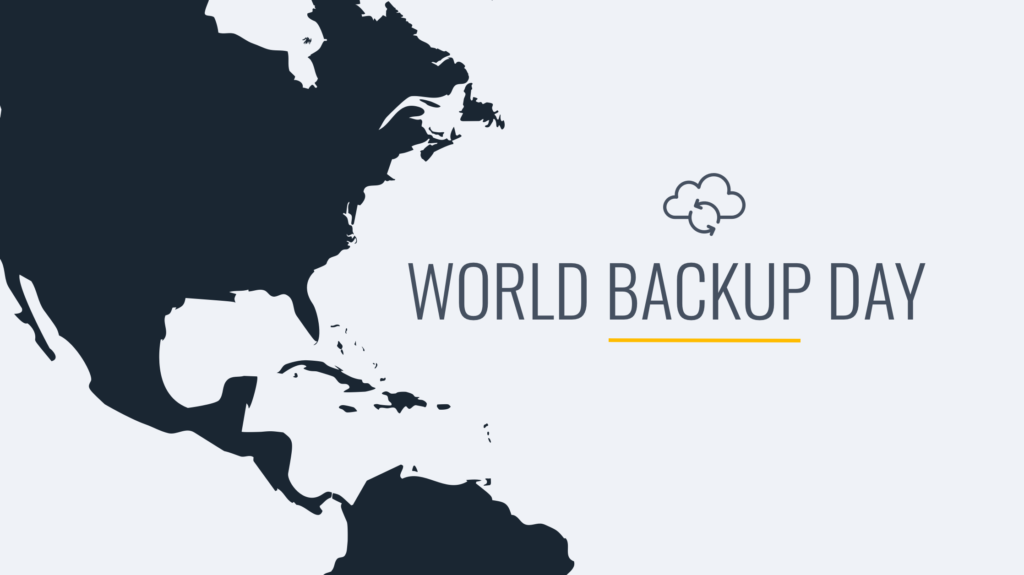 World Backup Day: Back Your Data Up Today!