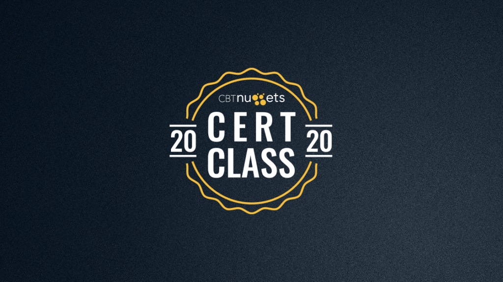 Join the Cert Class of 2020!