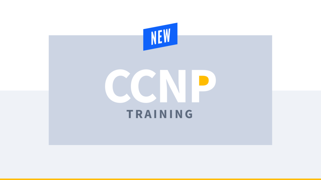 New Training: Cisco CCNP Enterprise Core (350-401 ENCOR)