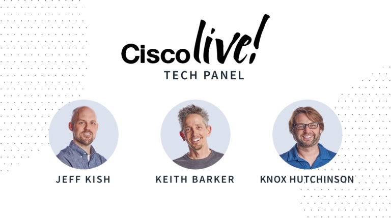Cisco Live 2020 Tech Panel
