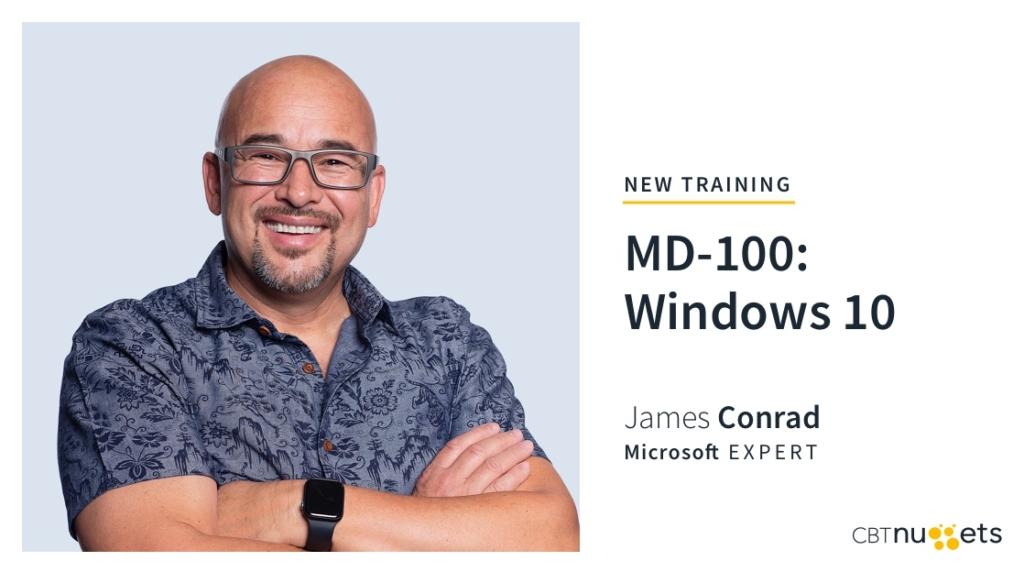 New Training: MD-100: Windows 10