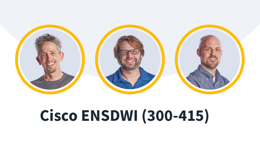 New Course: 300-415 ENSDWI Exam: Implementing Cisco SD-WAN Solutions
