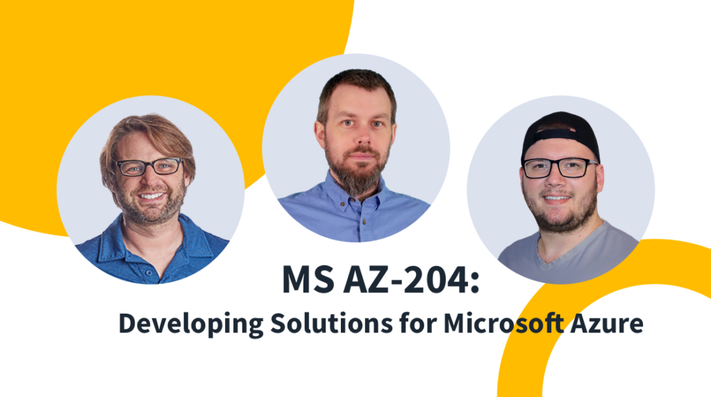 New Training: Exam AZ-204: Developing Solutions for Microsoft Azure