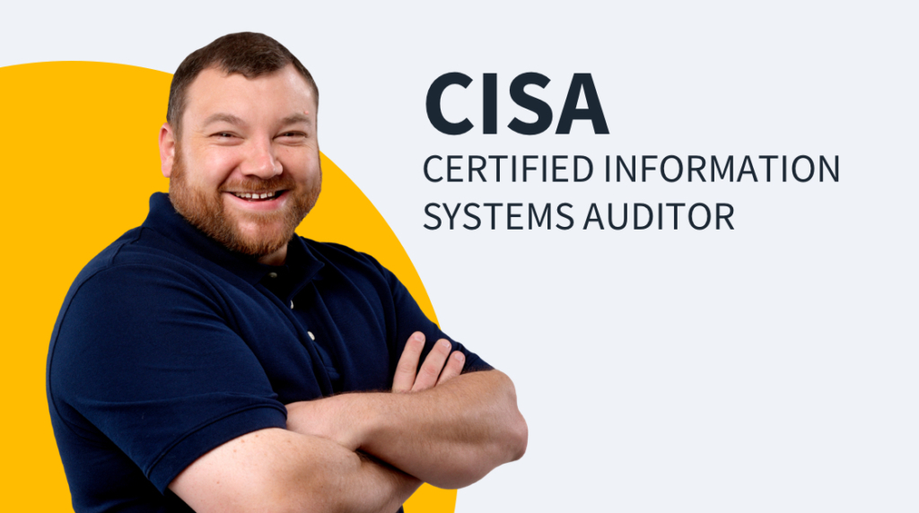 New Training: ISACA CISA – Certified Information Systems Auditor