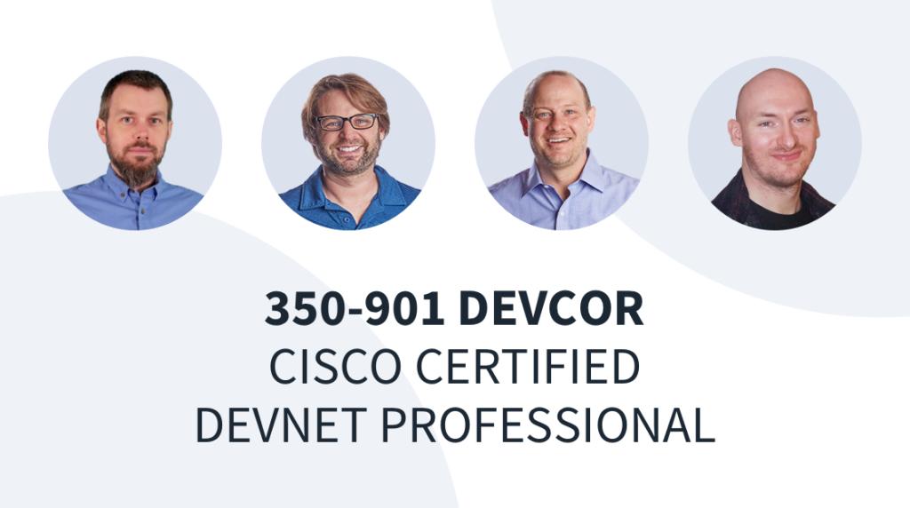 New Training: Cisco Certified DevNet Professional – DEVCOR 350-901