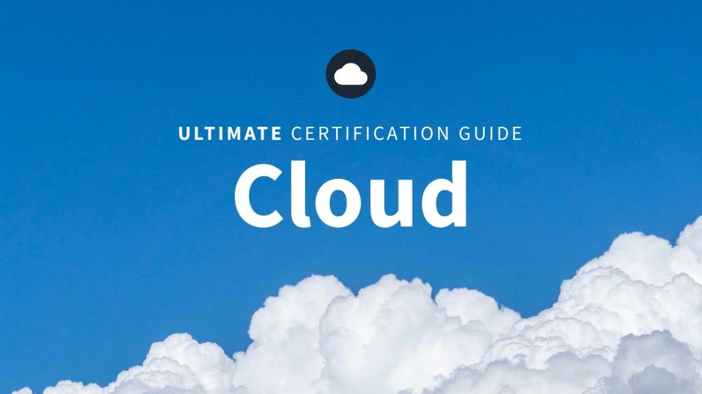 Ultimate Cloud Cert Guide: Download