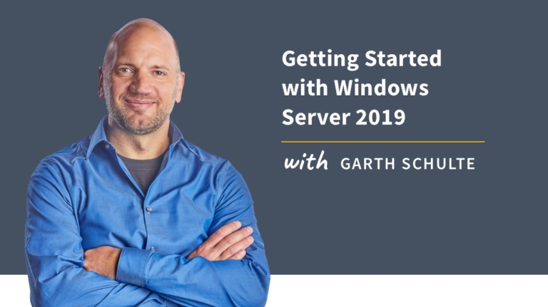 New Training: Getting Started with Windows Server 2019