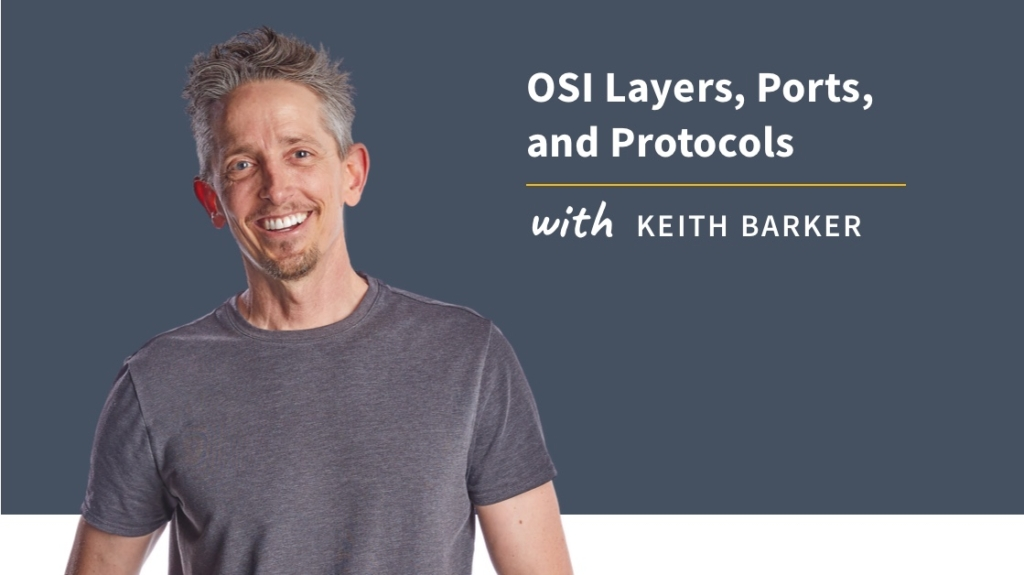 New Training: OSI Layers, Ports, and Protocols
