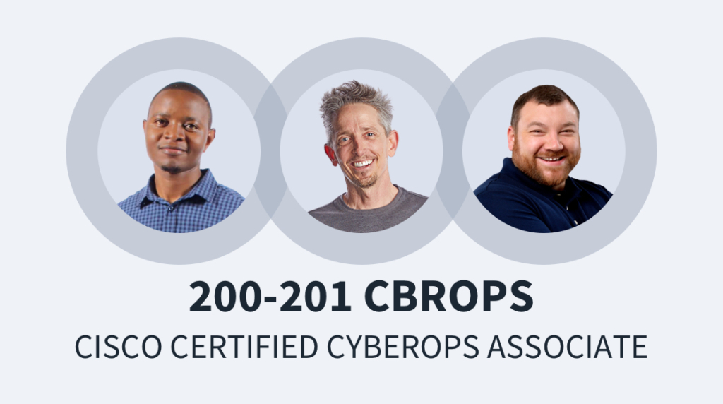 New Course: Cisco Certified CyberOps Associate – 200-201 CBROPS