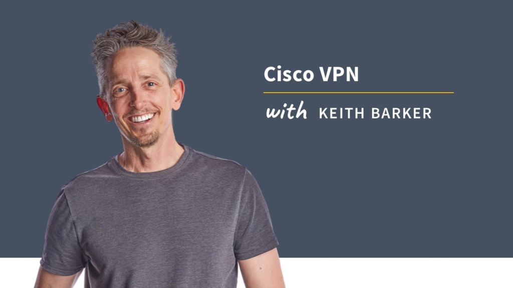 New Training: Cisco VPN