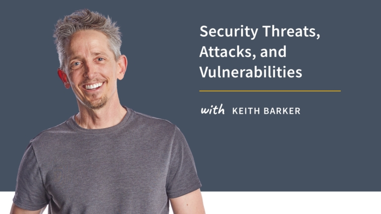 New Training: Security Threats, Attacks, and Vulnerabilities
