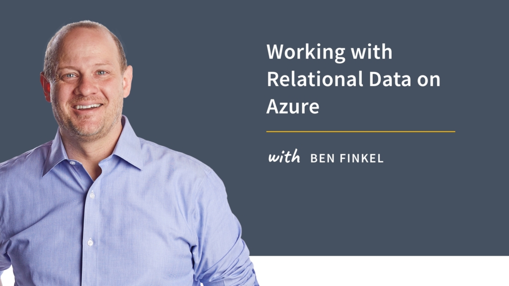 New Training: Working with Relational Data on Azure