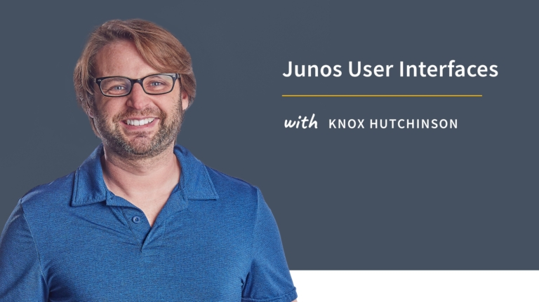 New Training: Junos User Interfaces