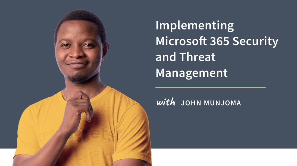 New Training: Implementing Microsoft 365 Security and Threat Management