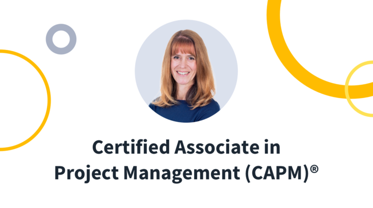 New Training: Certified Associate in Project Management (CAPM)®