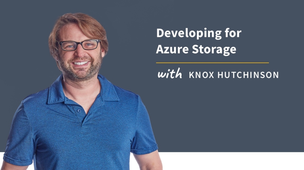 New Training: Developing for Azure Storage