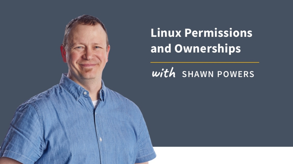 New Training: Linux Permissions and Ownership