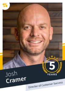 Josh Cramer – Director of Customer Success