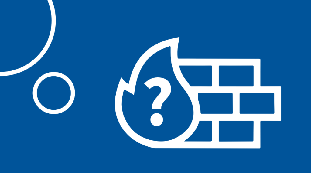 13 Common Questions about Firewalls: Answered