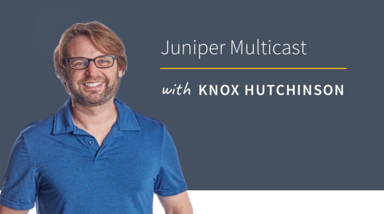 New Training: Juniper Multicast