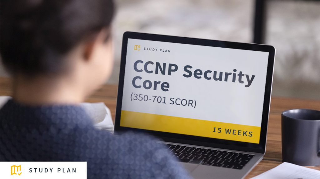 CCNP Security Core (350-701 SCOR) Study Plan: Download